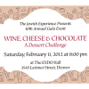 The Jewish Experience Wine, Cheese and Chocolate